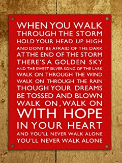 Metal Sign Liverpool A4 PreDRILLED You'll Never Walk Alone tin wall door plaque 8