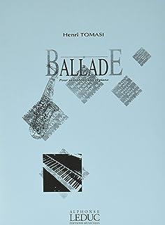 トマジ : バラード サクソフォンとピアノのための (サクソフォン、ピアノ) ルデュック出版