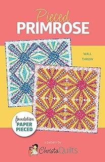 Christa Quilts Pieced Primrose Quilt Pattern by Christa Watson