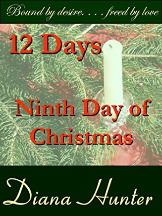 12 Days: the Ninth Day of Christmas (12 Days of Christmas Bondage Book 9) (English Edition)