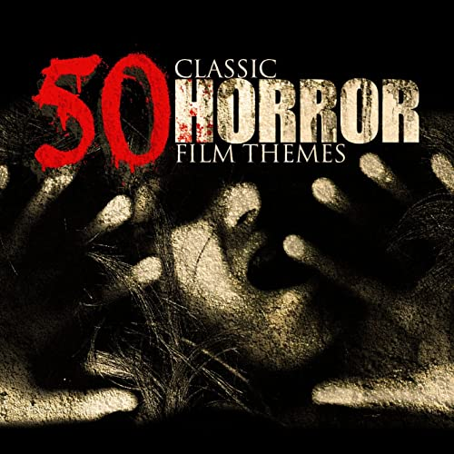 50 Classic Horror Film Themes By Various Artists On Amazon