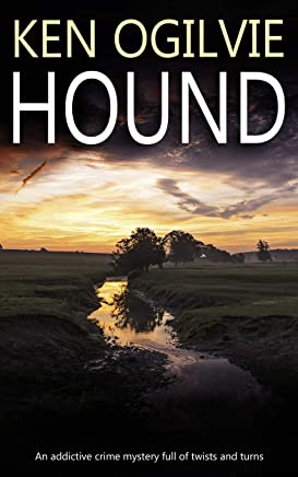 HOUND an addictive crime mystery full of twists and turns