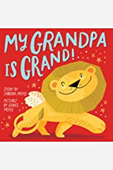 My Grandpa Is Grand! (A Hello!Lucky Book) Kindle Edition