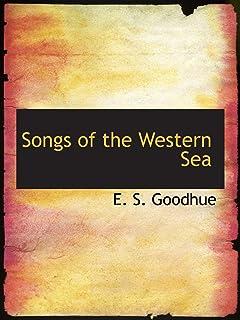 Songs of the Western Sea