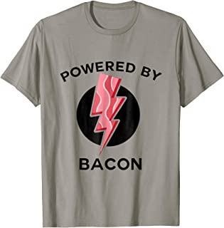 Powered By Bacon T-Shirt Funny Food Tee