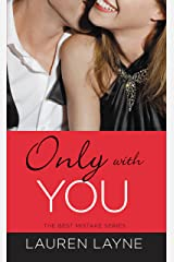 Only with You (The Best Mistake Book 1) (English Edition) eBook Kindle