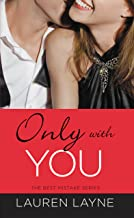 Only with You (The Best Mistake Book 1) (English Edition)