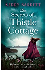 The Secrets of Thistle Cottage: A gripping and emotional historical novel for 2021 (English Edition) Format Kindle