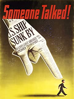 Propaganda WWII War Someone Talked Art Poster Print