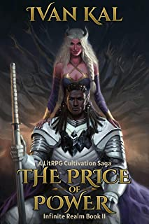 The Price of Power: A LitRPG Cultivation Saga (Infinite Realm Book 2)