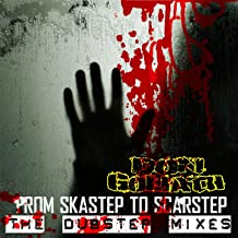 From Skastep to Scarstep - The Dubstep Mixes [Explicit]