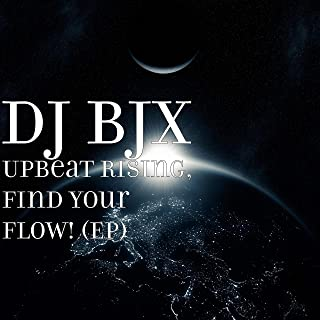 Upbeat Rising, Find Your Flow! -EP
