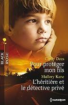 Pour protéger mon fils - L'héritière et le détective privé (Black Rose) (French Edition)