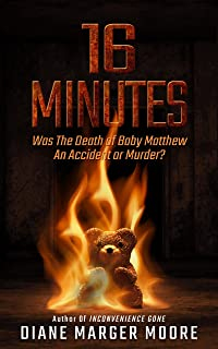 16 MINUTES: Was The Death of Baby Matthew An Accident or Murder?