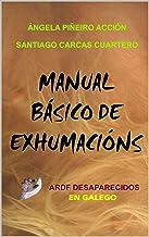 Manual Básico de Exhumacións (Spanish Edition)