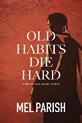Old Habits Die Hard (Detective Rigby Book 2) Kindle Edition