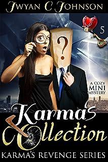 Karma's Collection: A Cozy Mini-Mystery (Karma's Revenge Book 5)