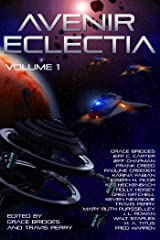 Avenir Eclectia, Vol. 1 Kindle Edition