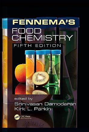 Fennemas Food Chemistry (English Edition)