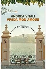 Vivida mon amour (Einaudi. Stile libero big) Formato Kindle