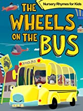 The Wheels on the Bus - Nursery Rhymes for Kids