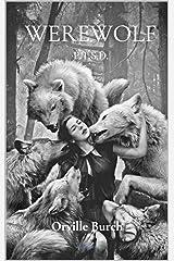 Werewolf PTSD: A Short Story Kindle Edition