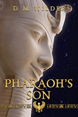 Pharaoh's Son: Book 3 of The Memphis Cycle Kindle Edition