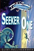 Seeker One (Voyages of the Seeker Book 1)