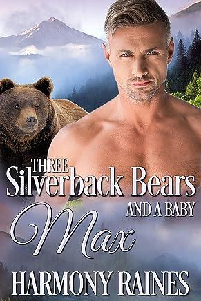 Max (Three Silverback Bears and a Baby Book 1) (English Edition)