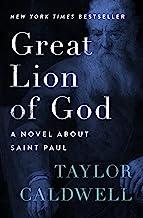 Best Great Lion of God: A Novel About Saint Paul Review