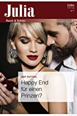 Happy End für einen Prinzen? (Julia 52021) (German Edition) Kindle Edition