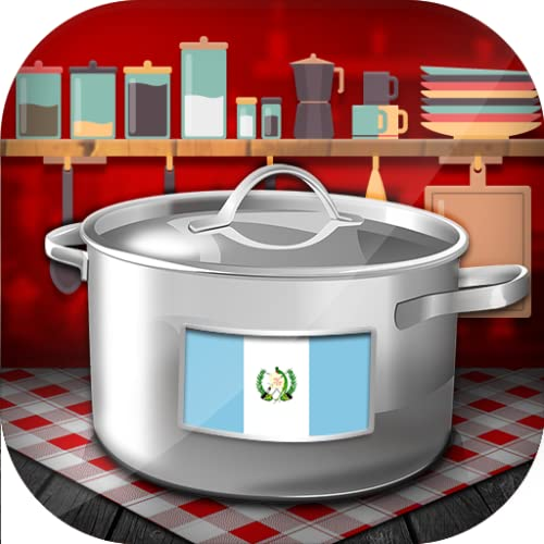 Guatemalan Cooking Recipes: Chapinas Meals  to Cook to for Free on the Phone and Tablet