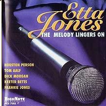 The Melody Lingers On (feat. Dick Morgan, Keeter Betts & Frankie Jones)