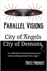 Parallel Visions: City of Angels City of Demons (English Edition) Format Kindle