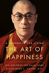 The Art of Happiness, 10th Anniversary Edition: A Handbook for Living Kindle Edition