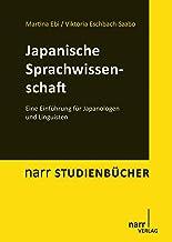 Japanische Sprachwissenschaft: Eine Einführung für Japanol