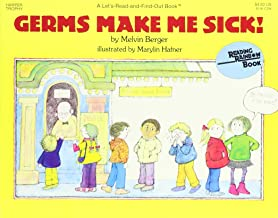 Germs Make Me Sick! and The Skeleton Inside You (Let's Read-and-Find-Out Science Book)