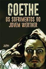 Os sofrimentos do jovem Werther eBook Kindle