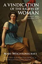 A Vindication of the Rights of Woman: Abridged, with Related Texts (Hackett Classics)