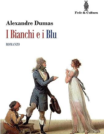 I Bianchi e i Blu: Romanzo
