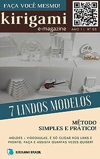 Kirigami - Revista digital nº 003 (Origami arquitetônico Livro 3)