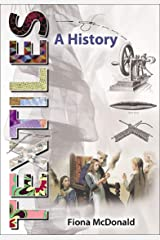 Textiles: A History Kindle Edition