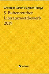 5. Bubenreuther Literaturwettbewerb Kindle Ausgabe