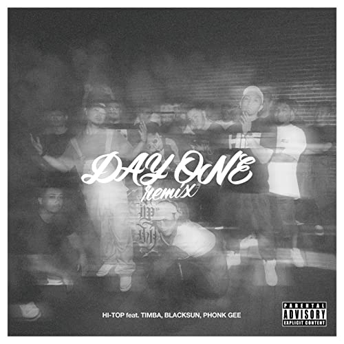 DAY ONE (REMIX) [feat. TIMBA, BLACK SUN & PHONK-GEE] [Explicit]