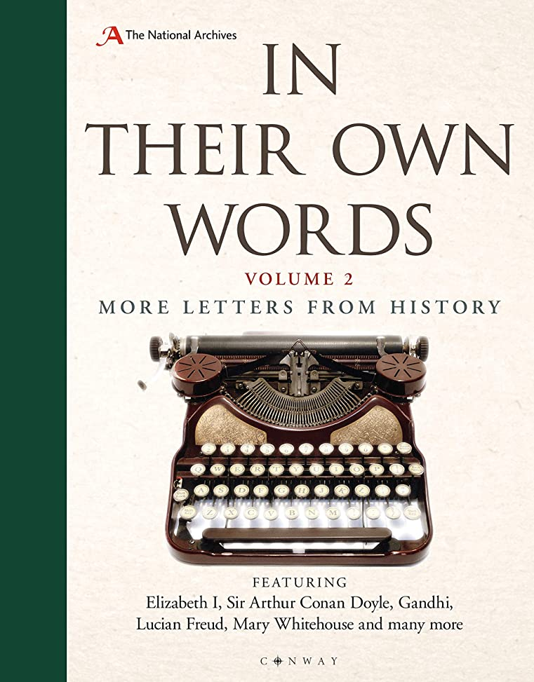 変換する潜む必要条件In Their Own Words 2: More letters from history (English Edition)