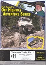 #11 Colorado Trails Volume II by Rick Russell`s Off Highway Adventure Series (67 minute DVD)