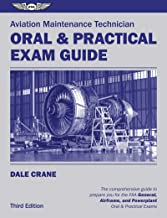 Aviation Maintenance Technician Oral & Practical Exam Guide (Oral Exam Guide series) PDF