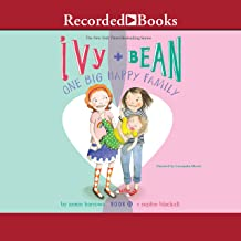 Ivy and Bean: One Big Happy Family, Book 11