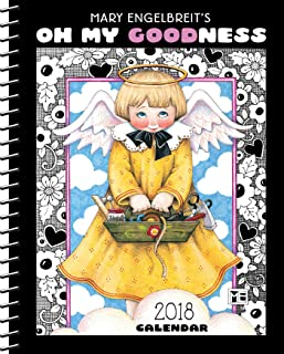 Mary Engelbreit 2018 Weekly Planner Calendar: Oh My Goodness
