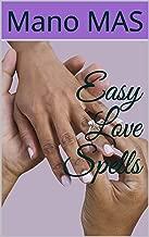 Easy Love Spells (Attract Love Book 1)